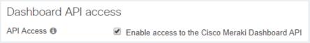 Dashboard_API_Access_Meraki.png